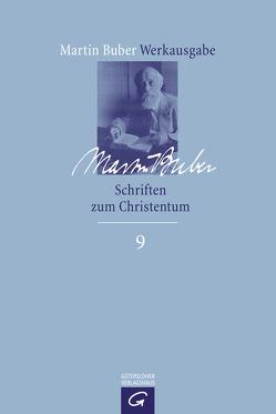 Schriften zum Christentum von Buber,  Martin, Kuschel,  Karl-Josef