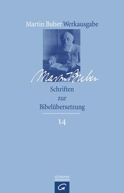 Schriften zur Bibelübersetzung von Buber,  Martin, HaCohen,  Ran