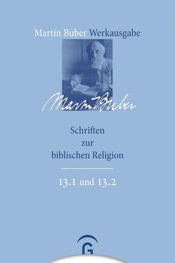 Schriften zur biblischen Religion von Breitenbach,  Heike, Buber,  Martin, Fishbane,  Michael, Lösch,  Andreas, Wiese,  Christian
