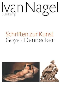 Schriften zur Kunst von Nagel,  Ivan