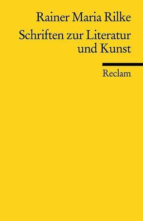 Schriften zur Literatur und Kunst von Hoffmann,  Torsten, Rilke,  Rainer Maria