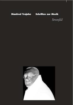 Schriften zur Musik von Trojahn,  Manfred, Wagner,  Hans J