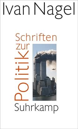 Schriften zur Politik von Nagel,  Ivan