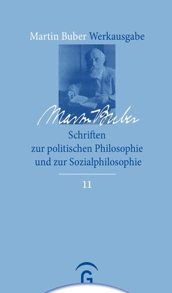 Schriften zur politischen Philosophie und zur Sozialphilosophie von Buber,  Martin, De Villa,  Massimiliano, Ferrari,  Francesco, Franchini,  Stefano