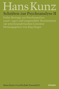 Schriften zur Psychoanalyse II von Singer,  Jörg