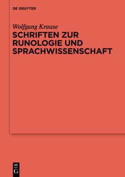 Schriften zur Runologie und Sprachwissenschaft von Beck,  Heinrich, Düwel,  Klaus, Job,  Michael, Krause,  Wolfgang, van Nahl,  Astrid
