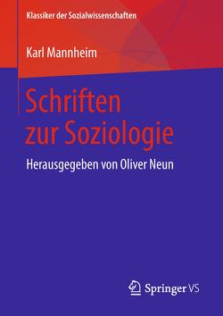 Schriften zur Soziologie von Kunze,  Jan-Peter, Mannheim,  Karl, Neun,  Oliver