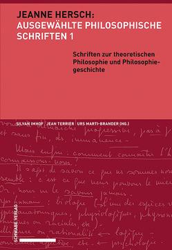 Schriften zur theoretischen Philosophie und Philosophiegeschichte von Imhof,  Silvan, Marti-Brander,  Urs, Terrier,  Jean