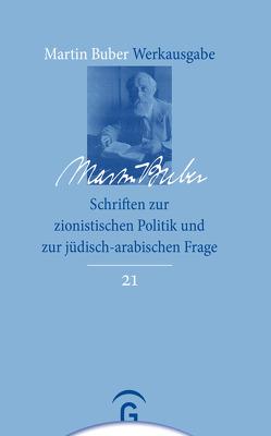 Schriften zur zionistischen Politik und zur jüdisch-arabischen Frage von Brody,  Samuel Hayim, Buber,  Martin, Mendes-Flohr,  Paul