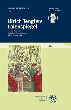 Schriftenreihe des Deutschen Rechtswörterbuchs / Ulrich Tenglers Laienspiegel von Deutsch,  Andreas