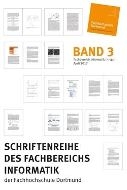 Schriftenreihe des Fachbereichs Informatik der Fachhochschule Dortmund von Böckmann,  Britta, Informatik (Hrsg.),  Fachbereich, Preis,  Robert, Schmidtmann,  Achim