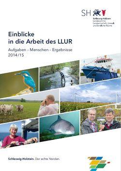 Schriftenreihe LLUR SH-JB 01 / Einblicke in die Arbeit des LLUR
