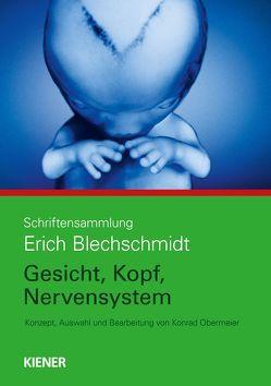 Gesicht, Kopf, Nervensystem von Blechschmidt,  Erich, Obermeier,  Konrad