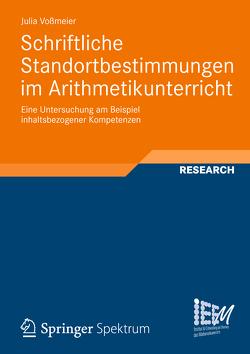 Schriftliche Standortbestimmungen im Arithmetikunterricht von Voßmeier,  Julia