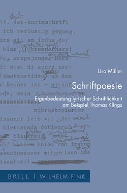 Schriftpoesie von Müller,  Lisa
