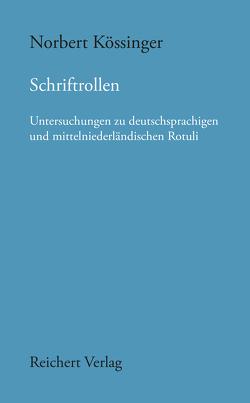 Schriftrollen von Kössinger,  Norbert