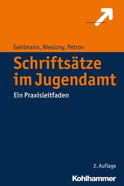 Schriftsätze im Jugendamt von Gehlmann,  Erhard, Nieslony,  Frank