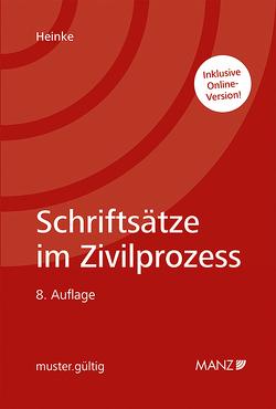 Schriftsätze im Zivilprozess von Heinke,  Eric