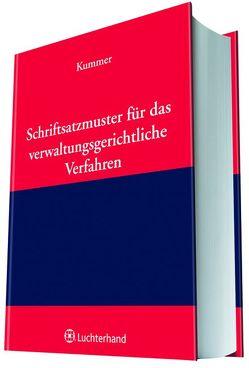 Schriftsatzmuster für das verwaltungsrechtliche Verfahren von Kummer,  Peter