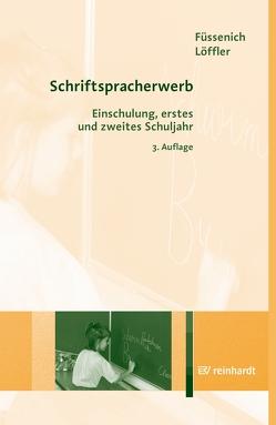 Schriftspracherwerb von Füssenich,  Iris, Löffler,  Cordula