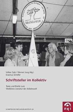 Schriftsteller im Kollektiv von Jung,  Werner, Salomon,  David, Schöfer,  Erasmus, Zaib,  Volker