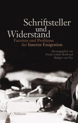 Schriftsteller und Widerstand von Kroll,  Frank-Lothar, Voss,  Rüdiger von