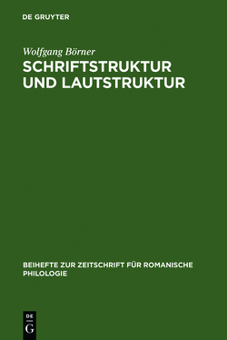 Schriftstruktur und Lautstruktur von Boerner,  Wolfgang
