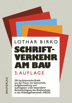 Schriftverkehr am Bau von Birko,  Lothar