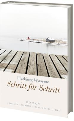 Schritt für Schritt von Haefs,  Gabriele, Wassmo,  Herbjørg