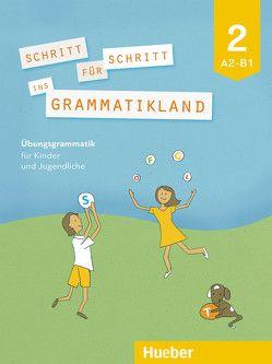 Schritt für Schritt ins Grammatikland 2 von Frangou,  Eleni, Kokkini,  Eva, Petrowa,  Amalia
