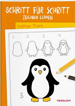 Schritt für Schritt Zeichnen lernen. Lustige Tiere von Green,  Martina, Tessloff Verlag