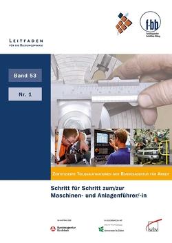 Schritt für Schritt zum/zur Maschinen- und Anlagenführer/-in von Loebe,  Herbert, Severing,  Eckart