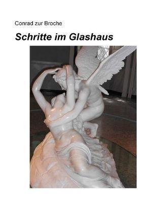 Schritte im Glashaus von ZurBroche,  Conrad