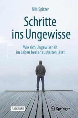 Schritte ins Ungewisse von Spitzer,  Nils