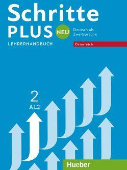 Schritte plus Neu 2 – Österreich von Kalender,  Susanne, Klimaszyk,  Petra, Krämer-Kienle,  Isabel, Willinger-Rypar,  Karin