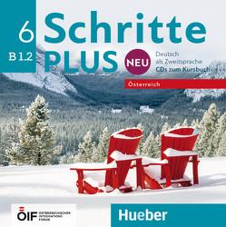 Schritte plus Neu 6 – Österreich von Hilpert,  Silke, Kerner,  Marion, Orth-Chambah,  Jutta, Pude,  Angela, Robert,  Anne, Schümann,  Anja, Specht,  Franz