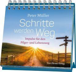 Schritte werden Weg von Müller,  Peter