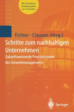 Schritte zum nachhaltigen Unternehmen von Clausen,  Jens, Fichter,  Klaus