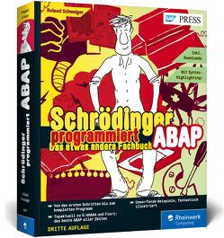 Schrödinger programmiert ABAP von Schwaiger,  Roland