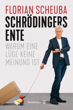 Schrödingers Ente von Scheuba,  Florian