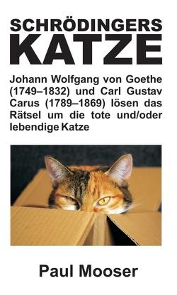 Schrödingers Katze von Mooser,  Paul