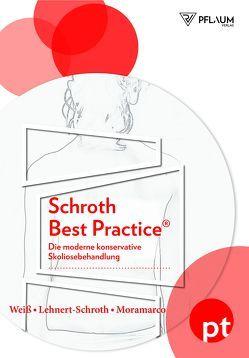 Schroth Best Practice® von Lehnert-Schroth,  Christa, Moramarco,  Dr. Marc, Moramarco,  Kathryn, Weiß,  Dr. med. Hans-Rudolf