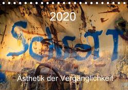 Schrott – Ästhetik der Vergänglichkeit (Tischkalender 2020 DIN A5 quer) von traumbild