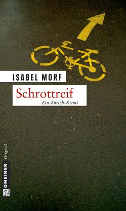 Schrottreif von Morf,  Isabel