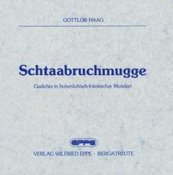 Schtaabruchmugge von Haag,  Gottlob, Hampele,  Walter