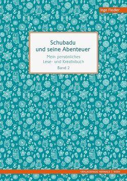Schubadu und seine Abenteuer von Fiedler,  Inge