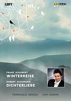 Schubert: Winterreise / Schumann: Dichterliebe