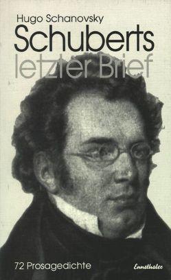 Schuberts letzter Brief von Schanovsky,  Hugo