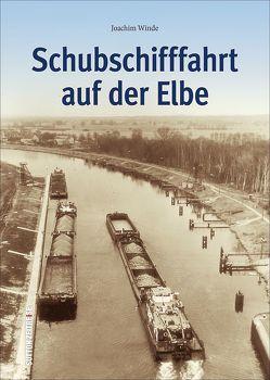 Schubschifffahrt auf der Elbe von Winde,  Joachim