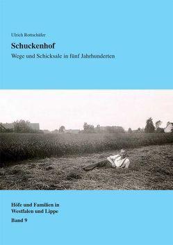 Schuckenhof von Linde,  Roland, Rottschäfer,  Ulrich